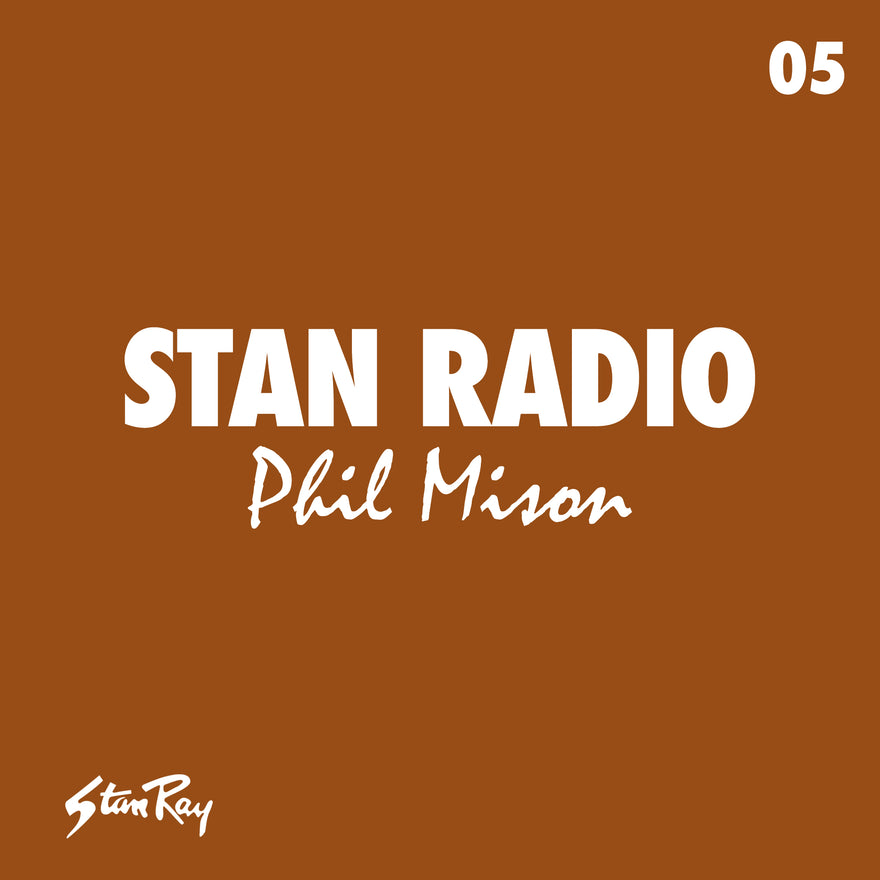 Stan Radio 05: Phil Mison