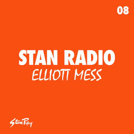 Stan Radio 08: Elliott Mess