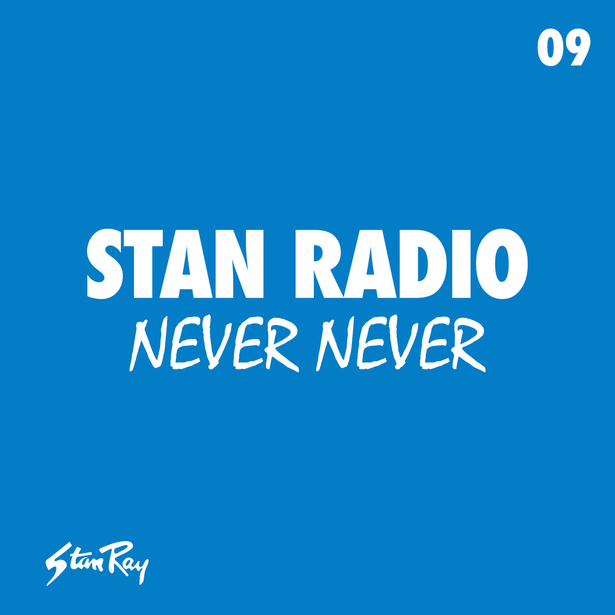 Stan Radio 09: Never Never