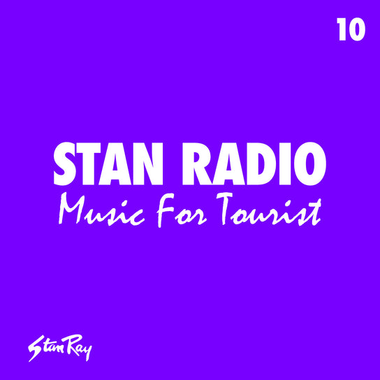 Stan Radio 10: Music For Tourist