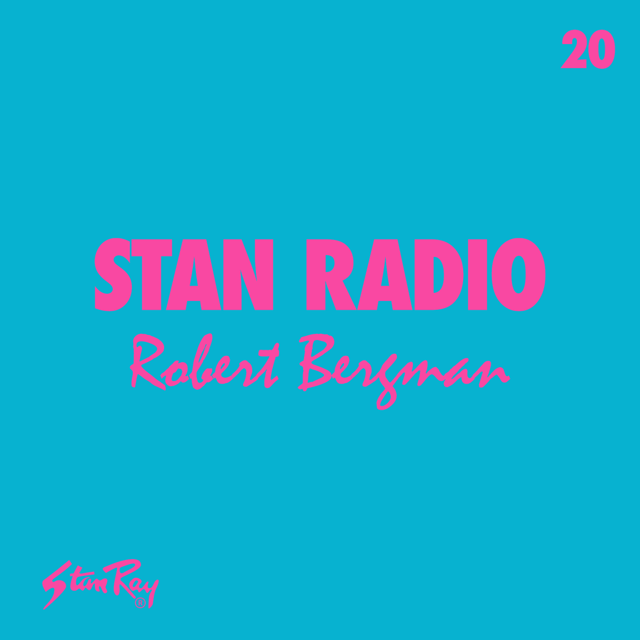 Stan Radio 20: Robert Bergman