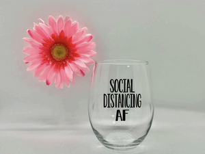 Social Distancing AF Wine Glass