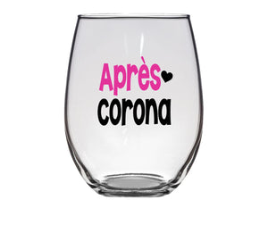 Apres Corona Wine Glass