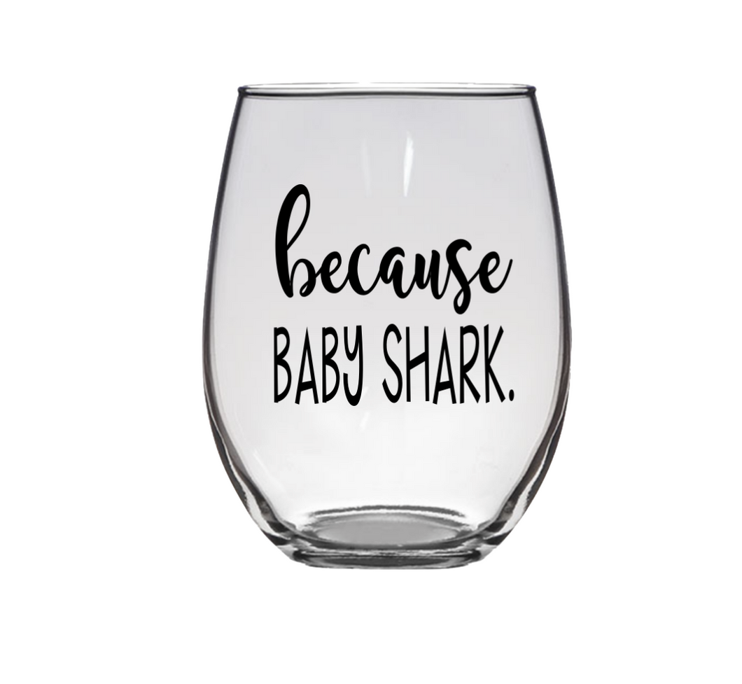Funny Baby Shark Stemless Wine Glass