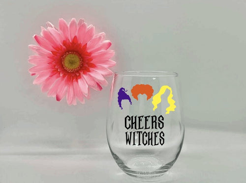 """Cheers Witches"" Wine Glass"
