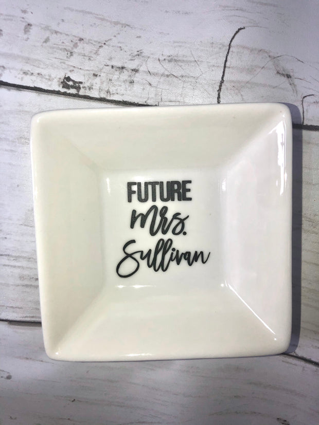 Future Mrs. Ring Dishes
