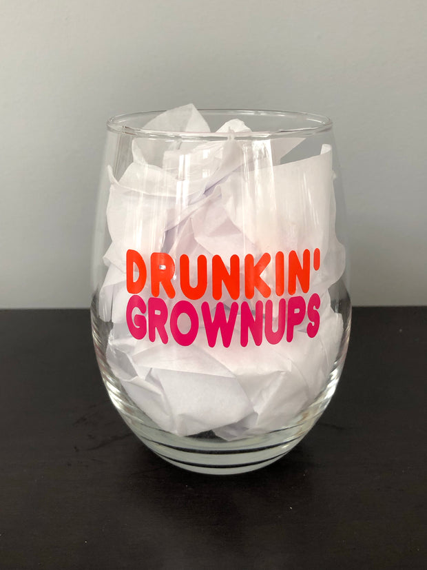 Drunkin' Grownups Stemless Wine Glass