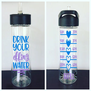 """Drink Your Effing Water"" Water Bottle Tracker"