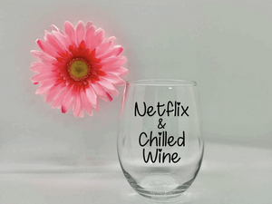 Netflix & Chilled Wine Stemless Wine Glass
