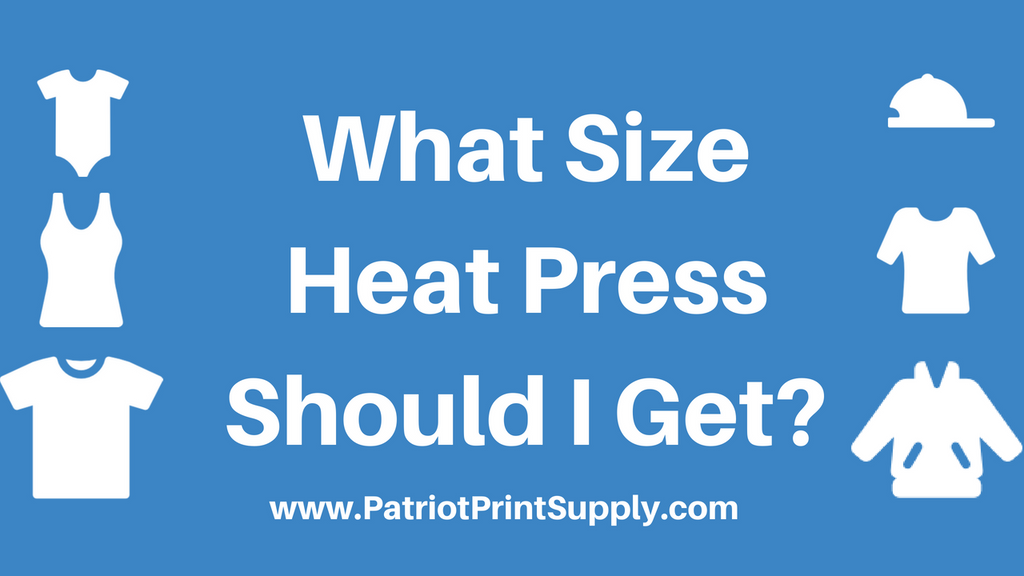 Heat Press Guide: What Size Heat Press Do I Need?