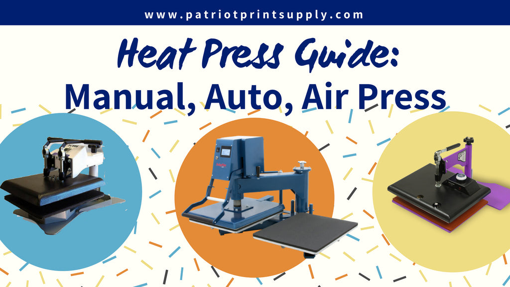 Heat Press Guide: Manual, Auto Open, or Air Operated