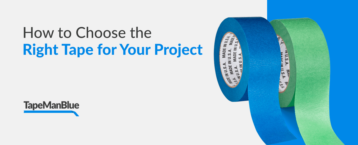 How to Choose the Right Tape for Your Project