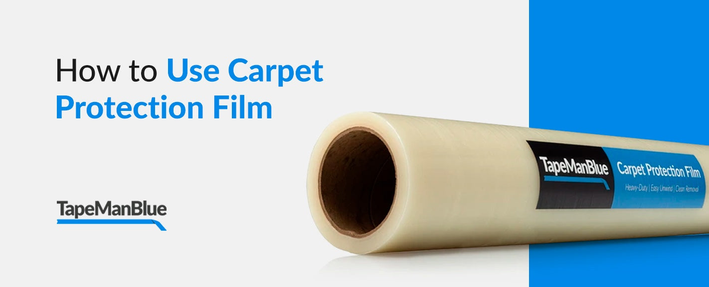 Directions on How to Use Carpet Protection Film