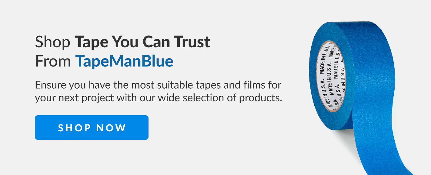 Shop Tape You Can Trust From TapeManBlue