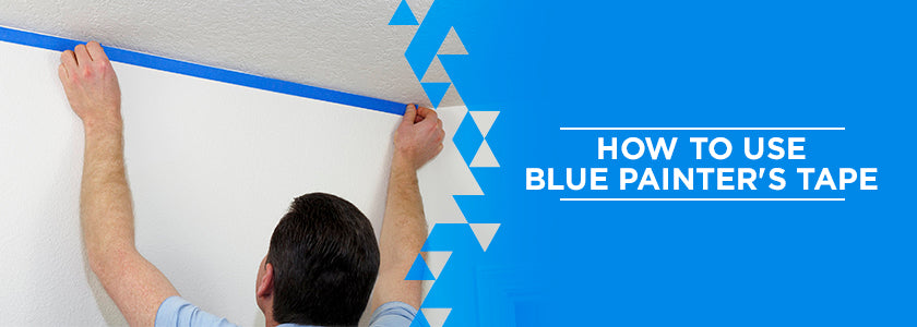 How to Use Blue Painter's Tape