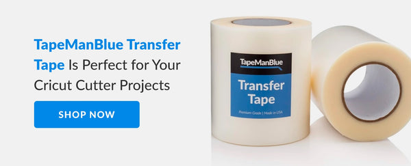 Shop TapeManBlue Transfer Tape for your next Cricut cutter project