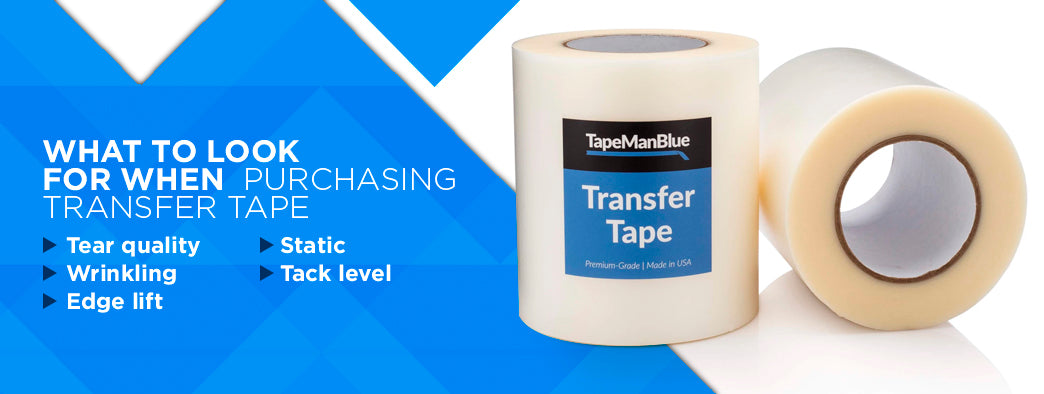 What to look for when purchasing transfer tape
