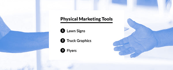 Using lawn signs, truck graphics, and flyers as physical marketing tools for your painting business