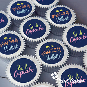 """Be a cupcake in a world of muffins"" quote gift box"