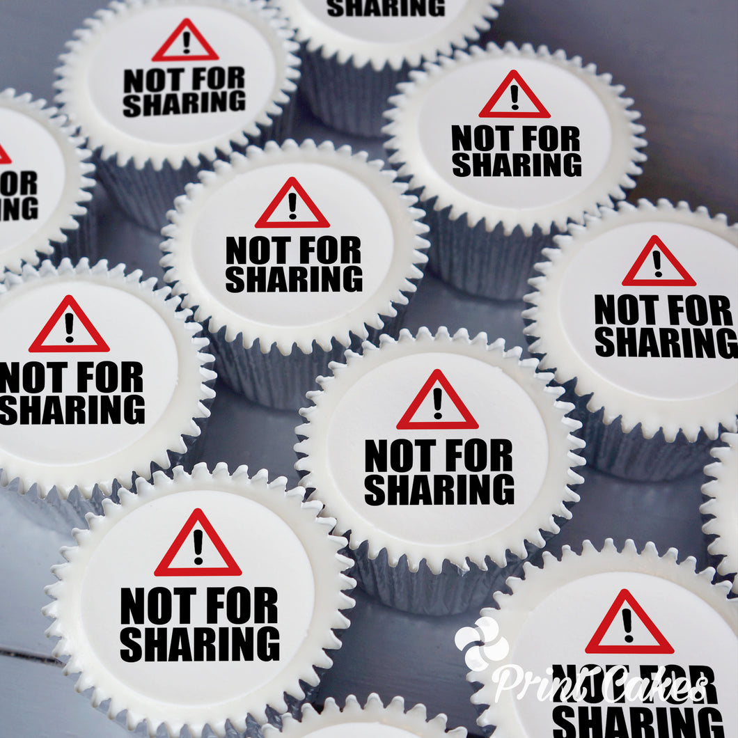 Not For Sharing Message Cupcake Gift Box with edible printed toppers