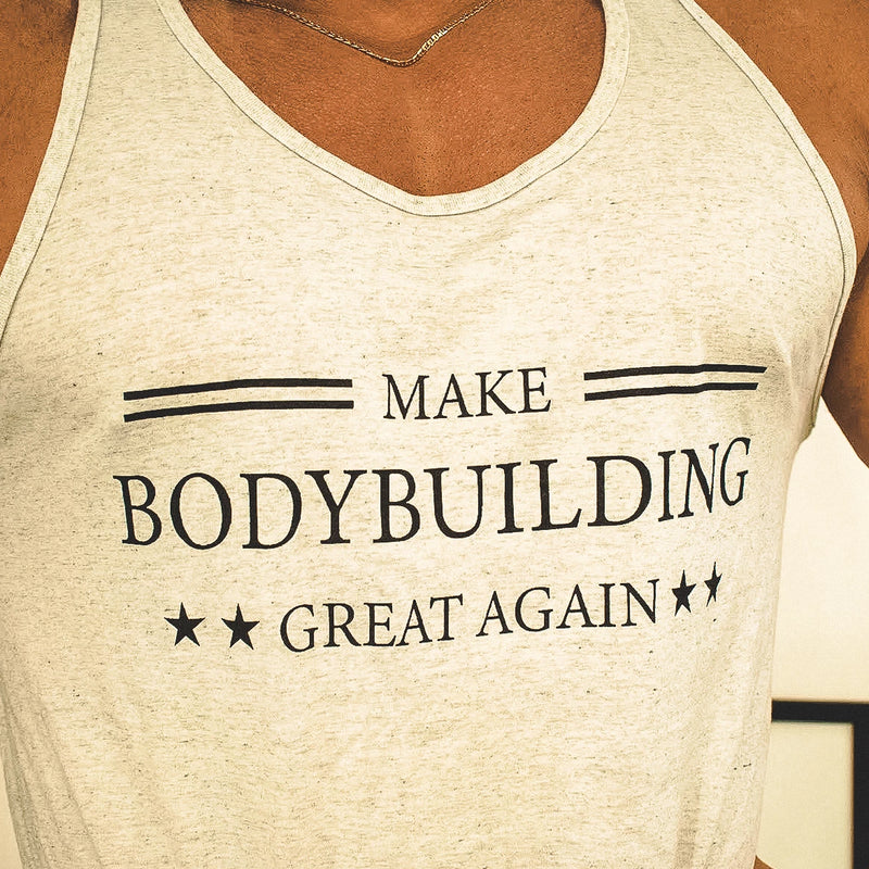 Make Bodybuilding Great Again Tank- Heather White