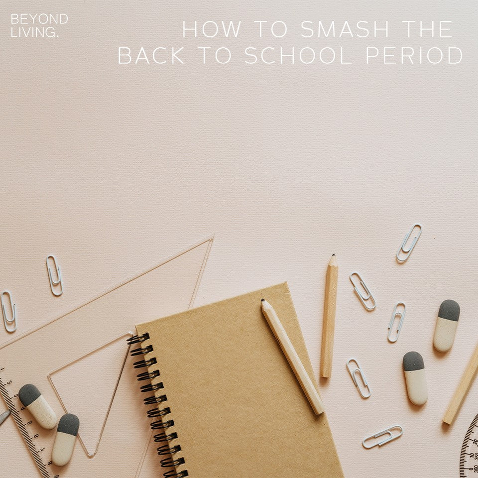 How To Smash The Back To School Period