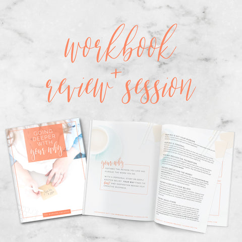 Going Deeper with your Why [Digital Workbook + Review Coaching Session]