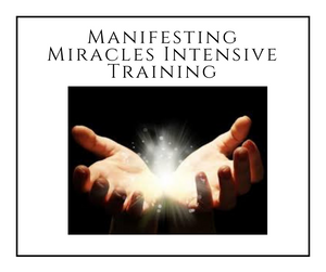[payment plan] Manifesting Miracles 4-Week Intensive Training