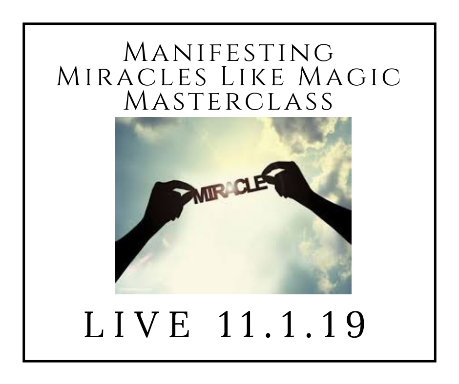 [[REPLAY]] Manifest Miracles Like Magic Masterclass