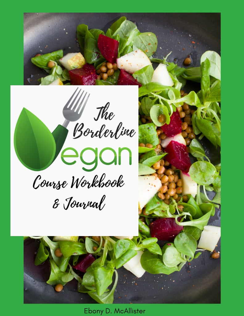 The Borderline Vegan Crash Course Workbook