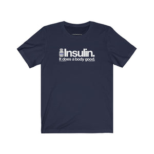 Insulin Does a Body Good [tee]