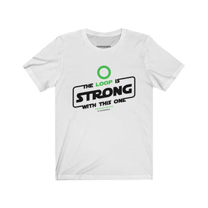 The Loop is Strong [tee]