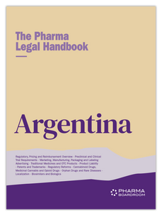 The Pharma Legal Handbook: Argentina