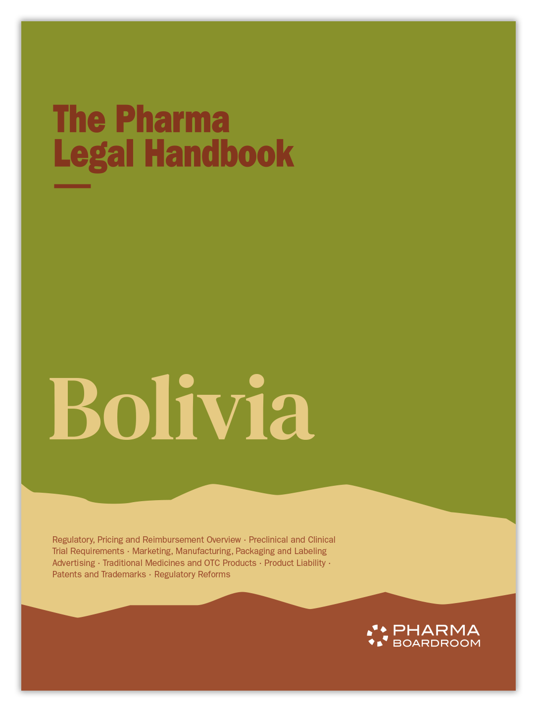 The Pharma Legal Handbook: Bolivia