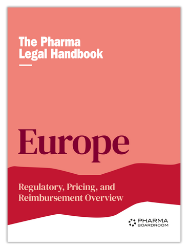 The Pharma Legal Handbook: Regulatory, Pricing & Reimbursement Europe