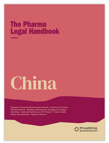 The Pharma Legal Handbook: China