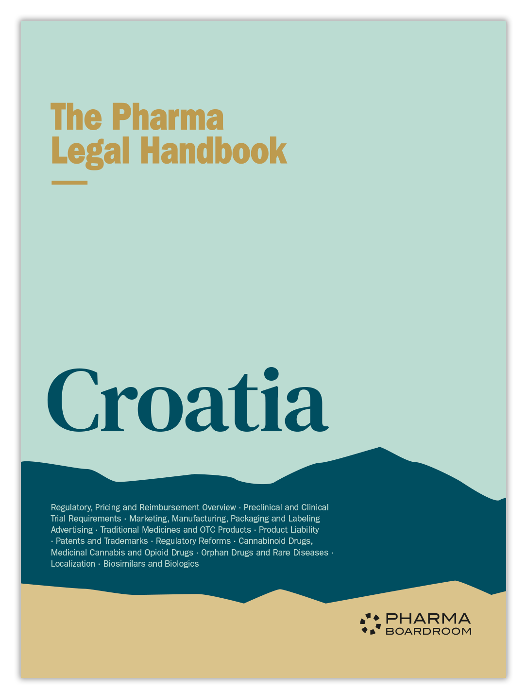 The Pharma Legal Handbook: Croatia