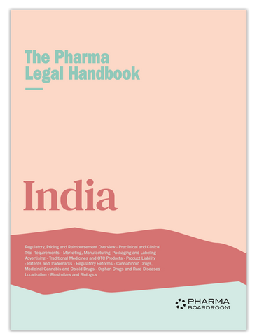 The Pharma Legal Handbook: India