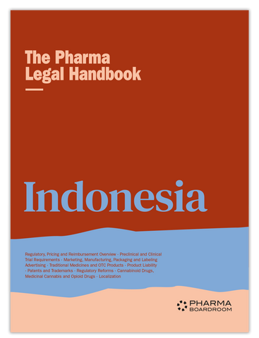 The Pharma Legal Handbook: Indonesia