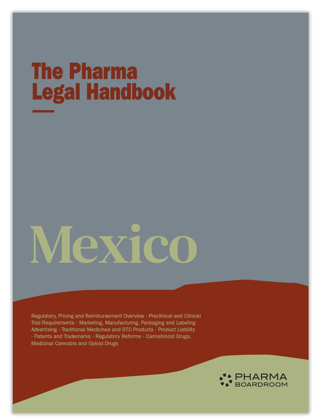 The Pharma Legal Handbook: Mexico