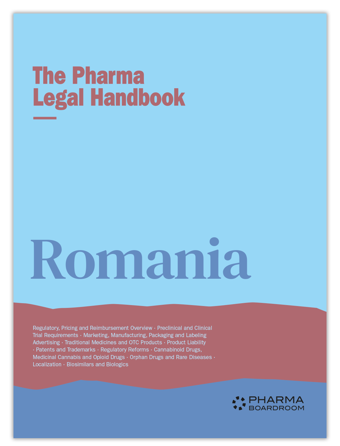 The Pharma Legal Handbook: Romania