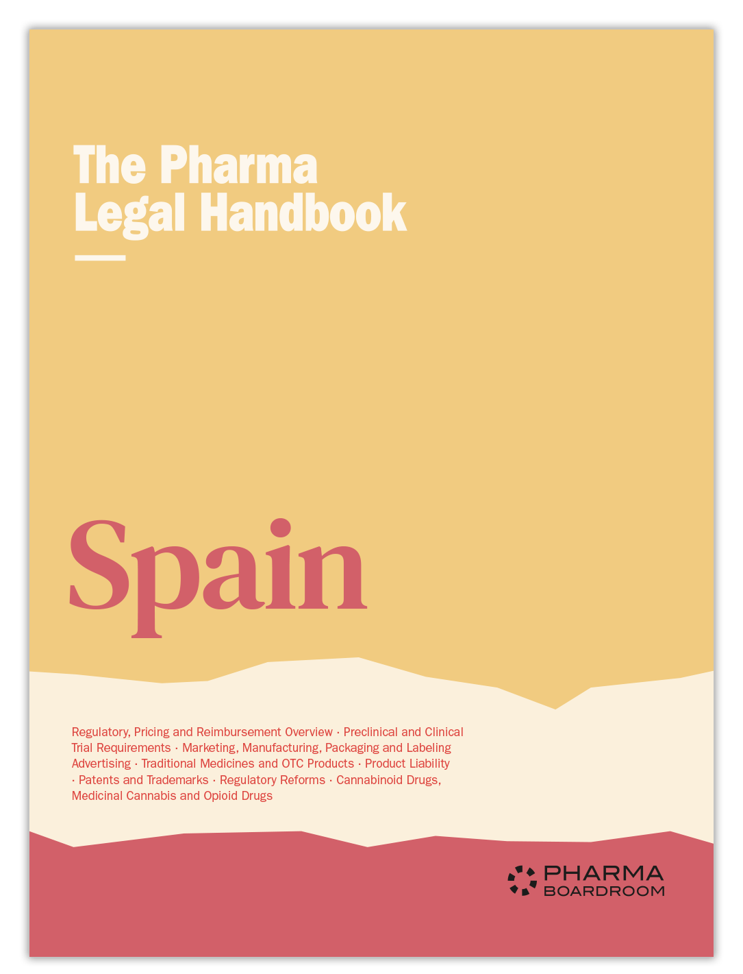 The Pharma Legal Handbook: Spain