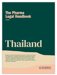 The Pharma Legal Handbook: Thailand