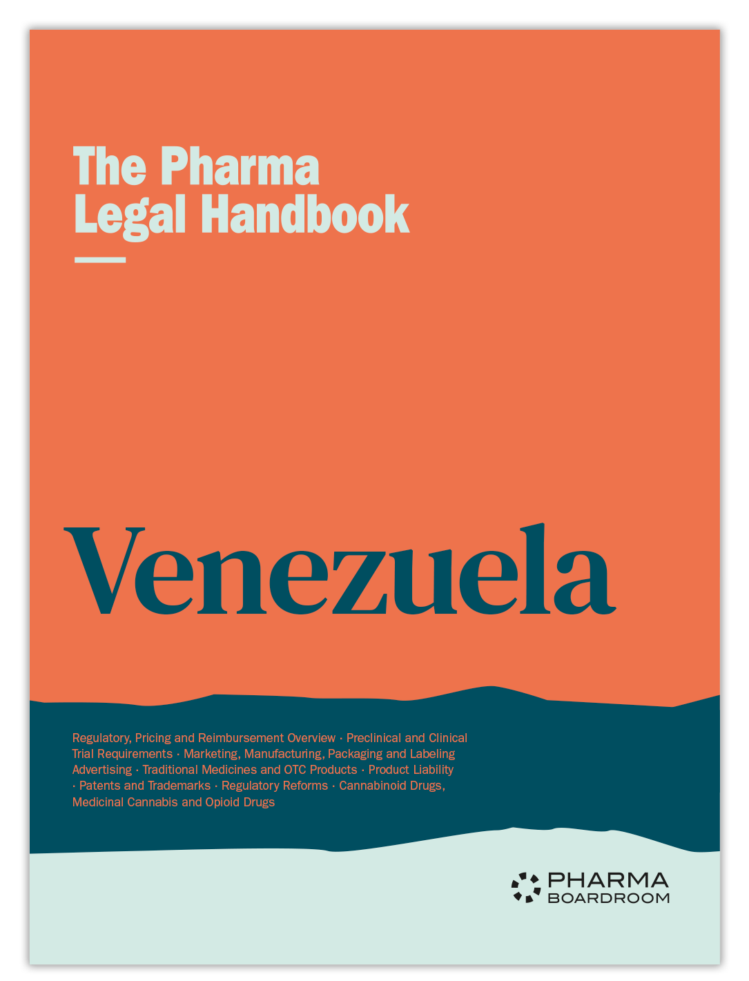 The Pharma Legal Handbook: Venezuela