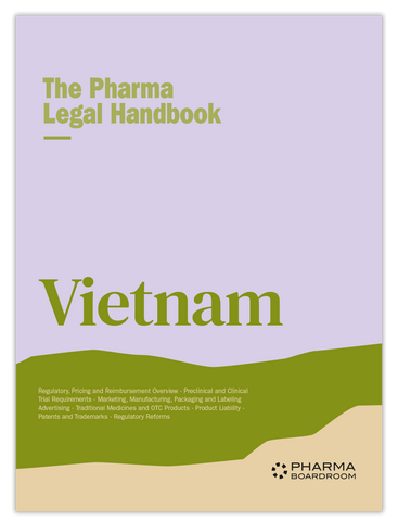The Pharma Legal Handbook: Vietnam