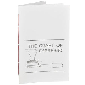 The Craft of Espresso: A Guide for Home