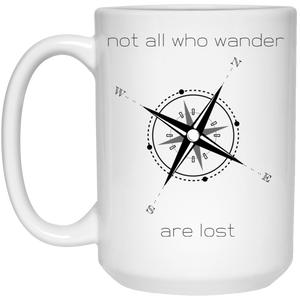 Not All Who Wander Mug - 15oz