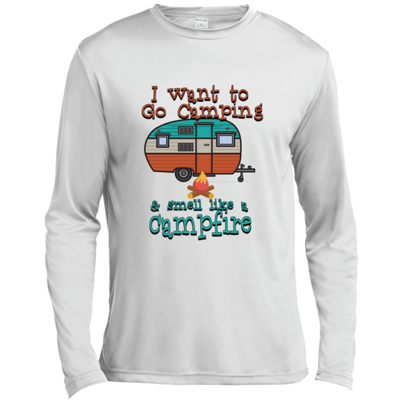 Smell Like A Campfire Long Sleeve Moisture Absorbing Shirt