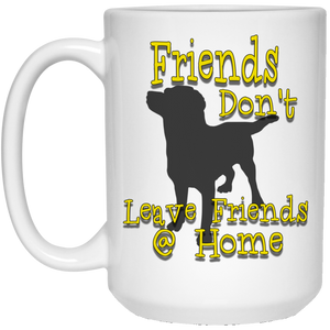 Friends dont 21504 15 oz. White Mug