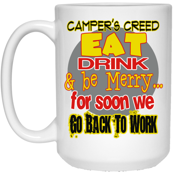 Camper's Creed Mug - 15oz